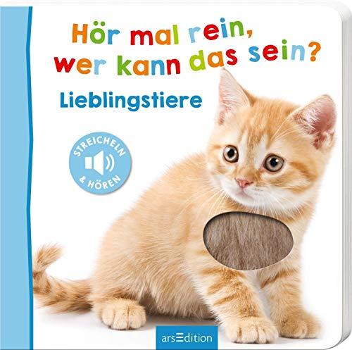 Hör mal rein, wer kann das sein? - Lieblingstiere (Foto-Streichel-Soundbuch): Streicheln und hören   Hochwertiges Pappbilderbuch mit 5 Sounds und Fühlelementen für Kinder ab 18 Monaten